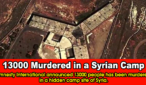 Amnesty International announced 13000 people has been murdered in a hidden camp site of Syria.